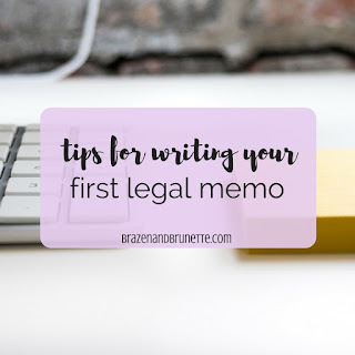 First year law school. 1L memo. law school memo. law school legal research. law school legal writing. how to write a legal memo. 1L memo tips. law school advice. law school tips. law school blog. law student blogger | brazenandbrunette.com