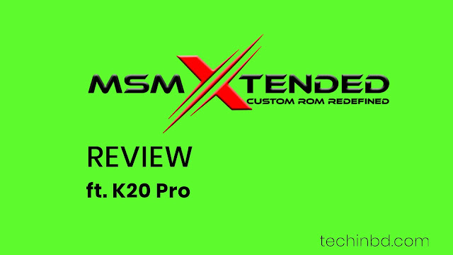 MSM Xtended Rom detailed Review