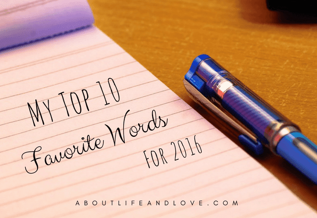 My Top 10 Favorite Words For 2016