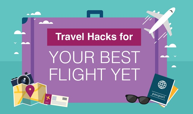 Travel hacks for your best flight yet