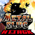 ¡La secuela del éxito mundial METAL SLUG DEFENSE por fin ve la luz! - ((METAL SLUG ATTACK)) GRATIS (ULTIMA VERSION FULL E ILIMITADA PARA ANDROID)