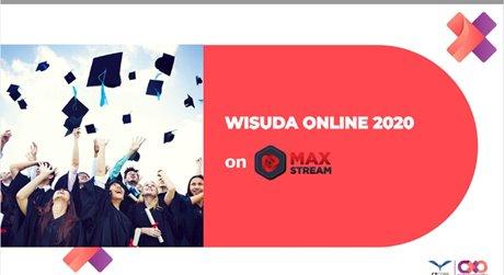 Wisuda Online Maxstream