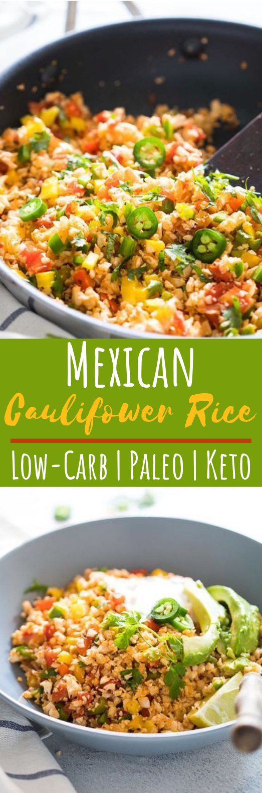 Low Carb Mexican Cauliflower Rice #healthy #keto
