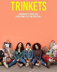Sinopsis pemain genre Serial Trinkets (2019)