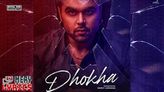 Dhokha Lyrics By Ninja