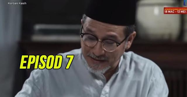 Drama Korban Kasih Episod 7 Full.