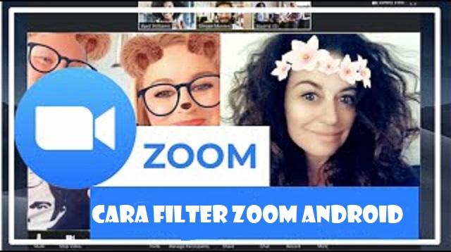 Cara Menggunakan Filter di Zoom