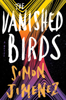 review of The Vanished Birds by Simon Jimenez