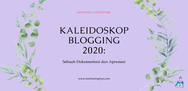 kalaeidoskop blogging 2020 dokumentasi dan apresiasi