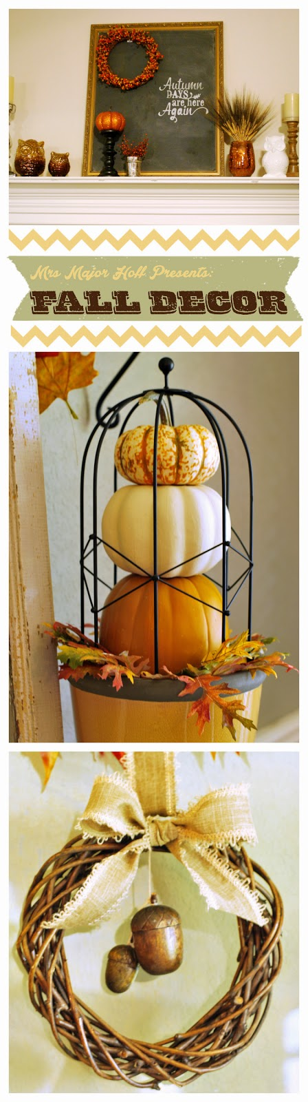 Bring Fall Decor into any home.
