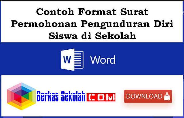 Download Contoh Format Surat Permohonan Pengunduran Diri Siswa di Sekolah