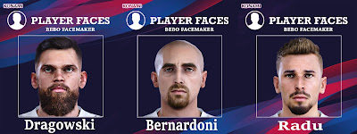 PES 2020 Faces Bernardoni & Dragowski & Radu by Bebo