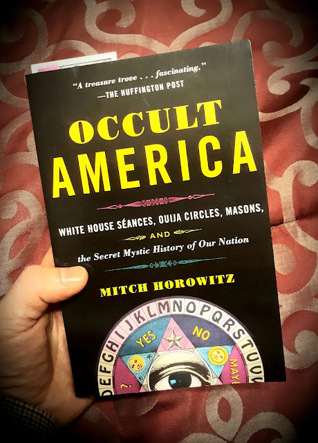 Occult America. The Secret Mystic History of Our Nation. by Mitch Horowitz