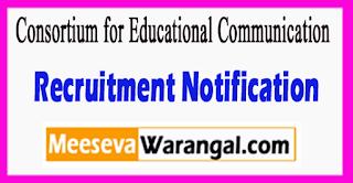 CEC Consortium for Educational Communication Recruitment Notification 2017 Last Date 10-07-2017