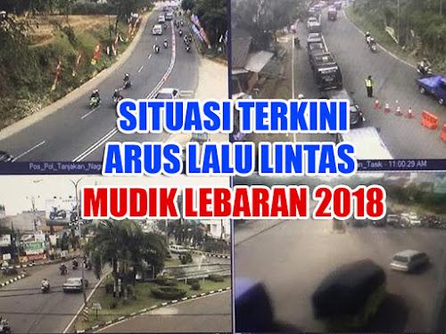 Update arus mudik Lebaran 2018