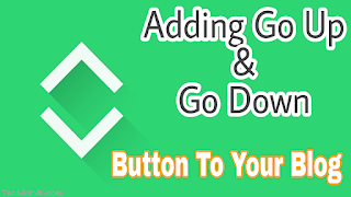 Adding Go Up and Go Down Button to Blog