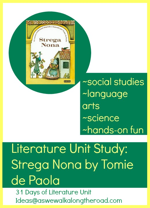 Literature unit for Strega Nona; includes science, social studies, and hands-on activities