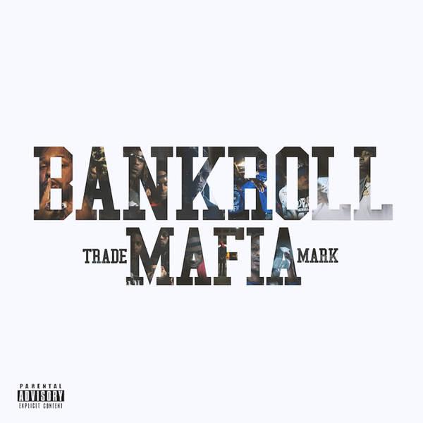 Bankroll Mafia - Bankroll Mafia Cover