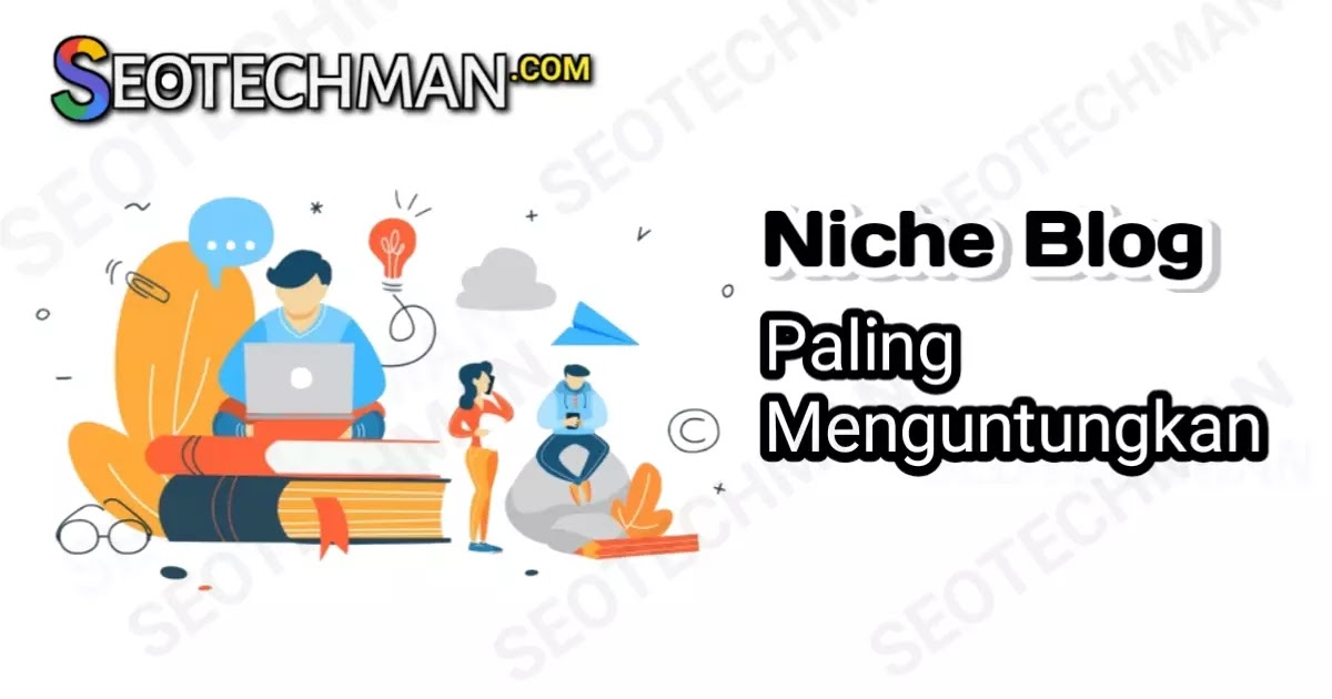 5 Rekomendasi Niche Paling Menguntungkan untuk Mulai Ngeblog