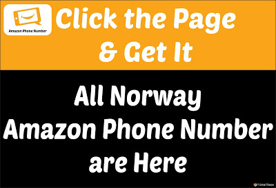 Amazon Phone Number Norway | Get All Norway Amazon Customer Number are Here