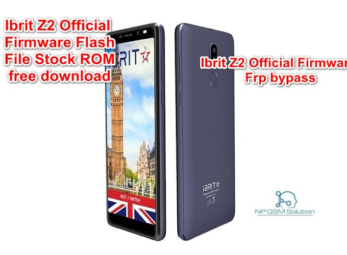 Ibrit Z2 Official Firmware Flash File Stock ROM free download