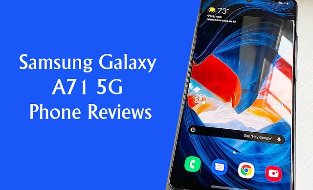Samsung Galaxy A71 5G Phone Reviews
