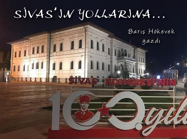 SİVAS'IN YOLLARINA...