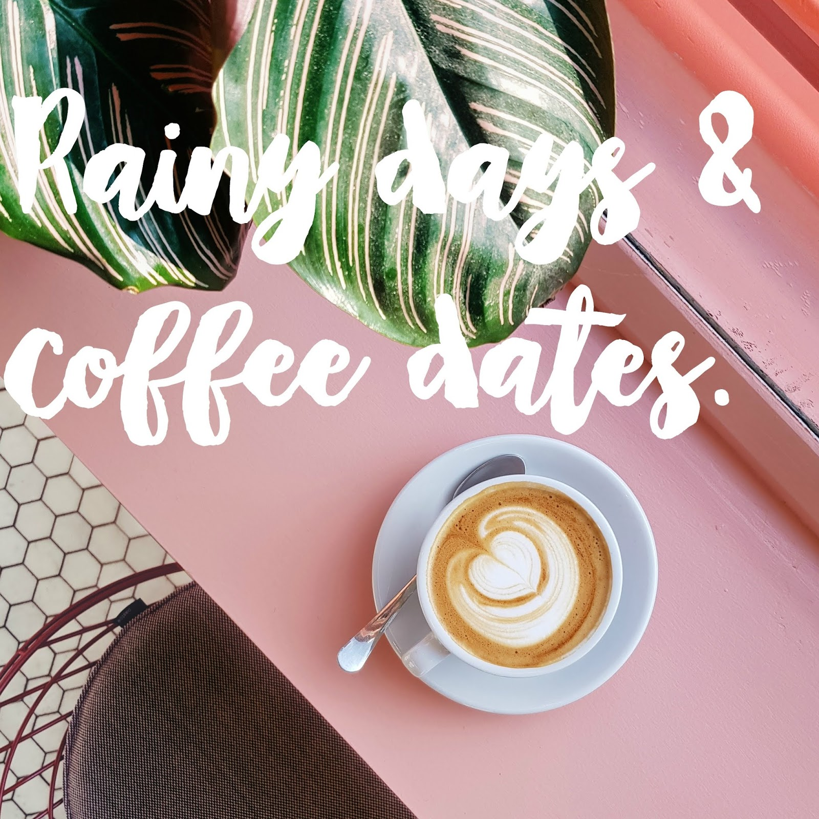 Rainy Day Coffee Date. | The girl who loved to write about ...