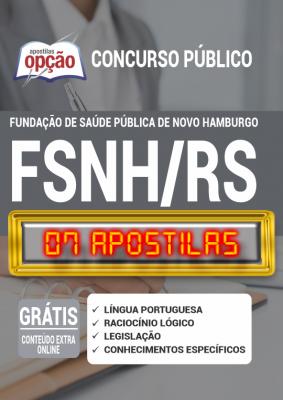Apostila Concurso FSNH RS 2020 PDF Edital Online Inscrições