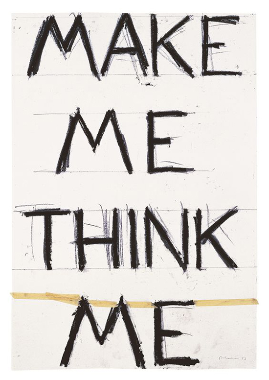 Bruce Nauman Make Me Think Me, 1993 Graphite and masking tape on paper 142 × 97.2 cm
