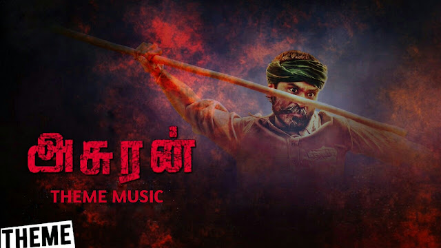 Asuran Bgm - Background Theme Music | G.V Prakash Kumar - Download - Reogallery