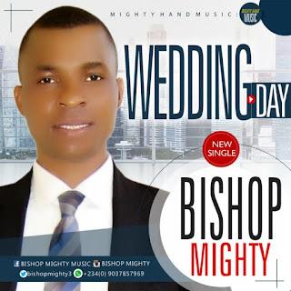 Download Music: Bishop Mighty – Wedding Day