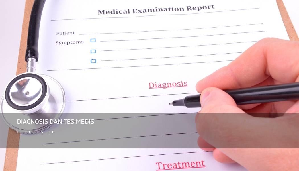 Diagnosis%2Bdan%2Btes%2Bmedis | Ditulis.id