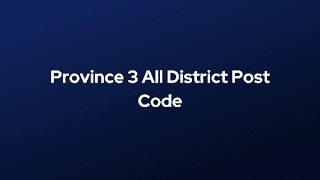 Province 3 All District Post Code