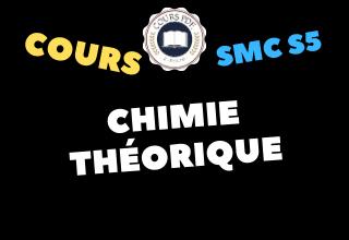 Chimie Théorique SMC S5 - cours / td & exercices / examens / résumés [PDF]