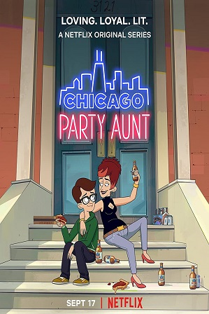 Chicago Party Aunt Season 1 Full Hindi Dual Audio Download 480p All Episodes [2021 Netflix Series]