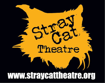 Stray Cat Theatre presents:
