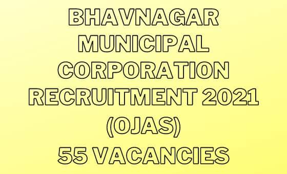 Bhavnagar Municipal Corporation Recruitment 2021