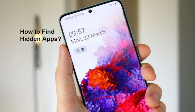 How to Find Hidden apps on Samsung Galaxy
