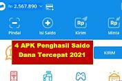 Buruan Coba! 4 APK Penghasil Saldo Dana 2021, Cair Jutaan Rupiah