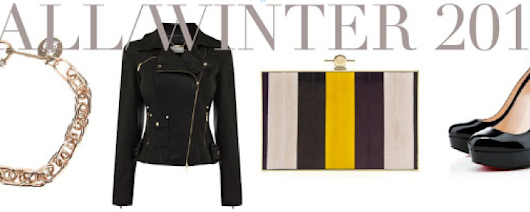 [Must Haves] Fall/Winter 2013