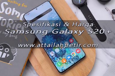 Spesifikasi & Harga Samsung Galaxy S20 Plus