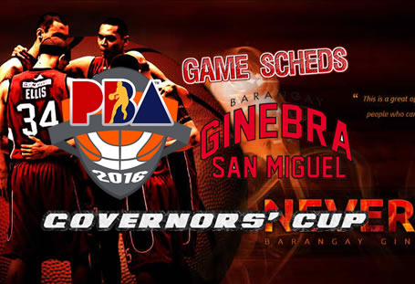 List of Games Schedules: Brgy. Ginebra San Miguel 2016 PBA Governors' Cup