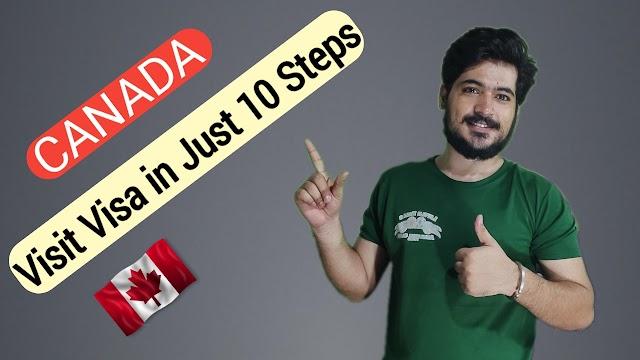 Canada Visit Visa - Canada Visa Requirements - Canada Visa Process