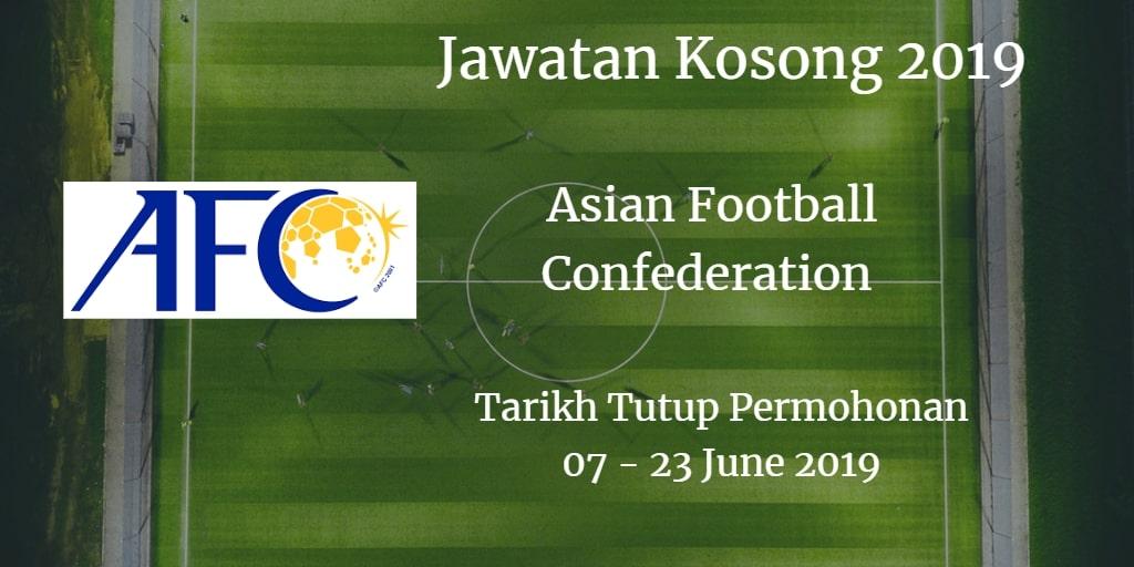 Jawatan Kosong AFC 07 - 23 June 2019