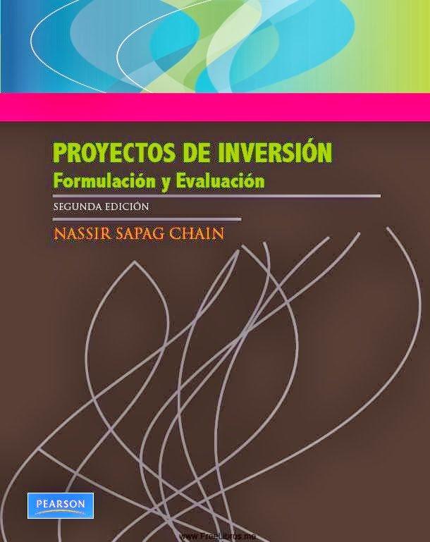 Proyectos de Inversión - Nassir Sapag Chaín - 2da Edición [Libro]