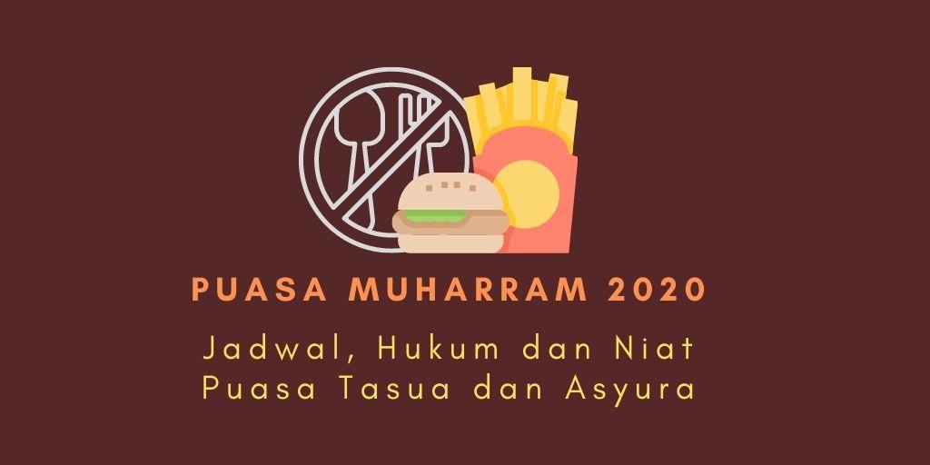 Puasa Muharram 2020: Inilah Jadwal, Hukum dan Niat Puasa ...