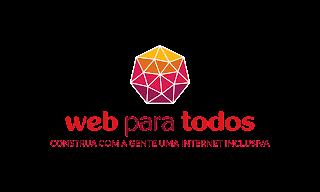 """Logo do Movimento Web Para todos, amarelo, laranja, rosa, roxo e vermelho, com a frase """"Web para todos, construa com a gente uma internet inclusiva"""""""