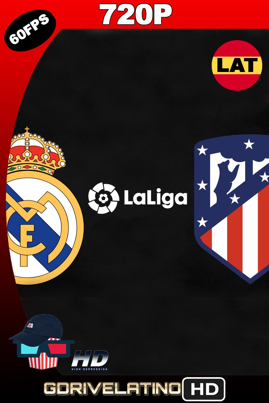 Real Madrid vs Atlético de Madrid (2020) WEB-DL FULL 720p (60 FPS) Latino MKV