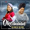 [Music] Chioma Jesus Ft Mercy Chinwo – Okemmuo